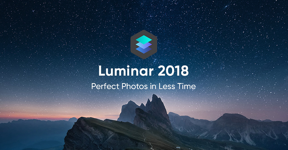 Luminar 2018 | Perfect Photos in Less Time
