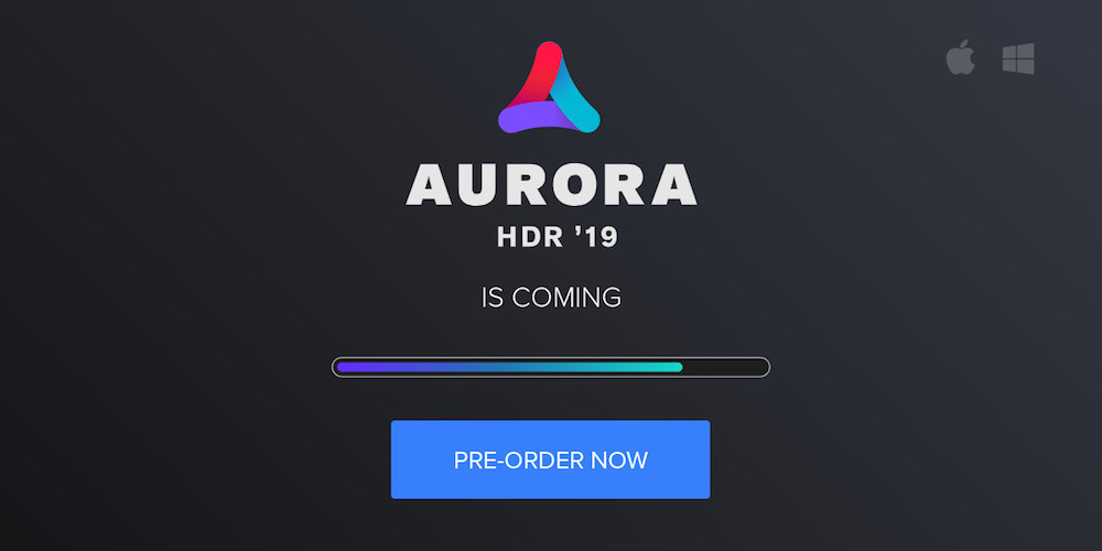 Aurora HDR 2019 is coming | Pre-order now!