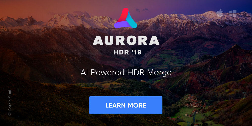 Aurora HDR 2019 with AI Powered HDR Merge. Click the banner to learn more.